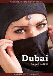Dubai lepel nélkül - Gyakorlati útmutató Dubaihoz