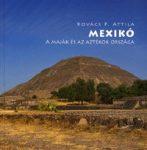 Mexikó - A maják és az aztékok országa