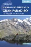 Gran Paradiso - A Guidebook for Walkers and Trekkers - Cicerone Press