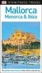Mallorca, Menorca & Ibiza Eyewitness Travel Guide