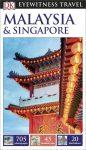 Malaysia & Singapore Eyewitness Travel Guide