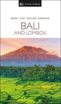 Bali & Lombok Eyewitness Travel Guide