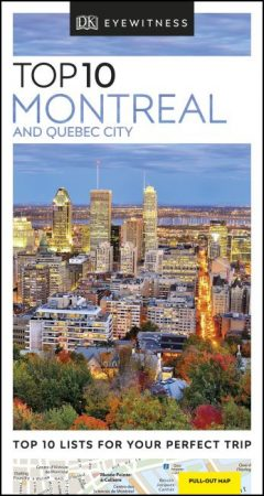 Montreal & Quebec City Top 10