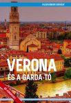 Verona és a Garda-tó útikönyv - VilágVándor