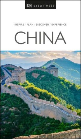 China Eyewitness Travel Guide