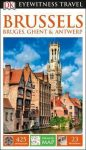 Brussels, Bruges, Ghent & Antwerp Eyewitness Travel Guide