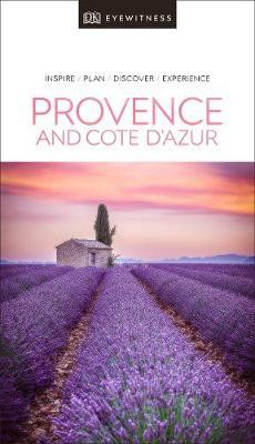 Provence & The Cote d'Azur Eyewitness Travel Guide