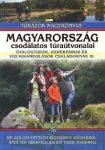 Magyarország csodálatos túraútvonalai