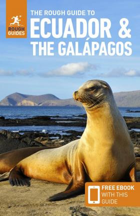 Ecuador & the Galápagos Islands - Rough Guide