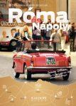 Róma és Nápoly - Örök városok, örök élmények