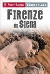 Firenze és Siena városkalauz - Nyitott Szemmel