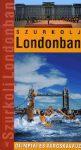 Szurkolj Londonban! - Olimpiai városkalauz