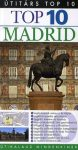 Madrid - Útitárs Top 10