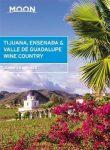 Tijuana, Ensenada & Valle de Guadalupe Wine Country - Moon