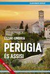 Perugia és Assisi útikönyv - VilágVándor - ELŐRENDELÉS
