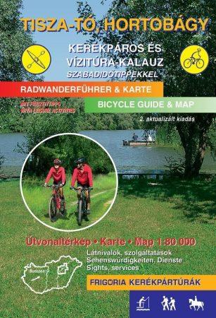 Tisza-tó, Hortobágy kerékpáros és vizitúra-kalauz - Frigoria