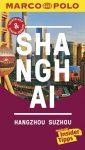 Shanghai (Hangzhou, Sozhou) - Marco Polo Reiseführer