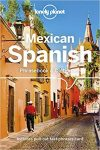 Mexican Spanish Phrasebook - Lonely Planet