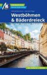 Westböhmen & Bäderdreieck (Karlsbad, Marienbad, Franzensbad) Reisebücher - MM