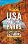 USA National Parks (The Complete Guide to All 62 Parks) - Moon