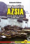 Varázslatos Ázsia (Malajzia, Indonézia, Vietnam és India csodái)
