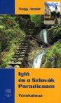 Igló és a Szlovák Paradicsom