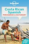 Costa Rican Spanish Phrasebook - Lonely Planet