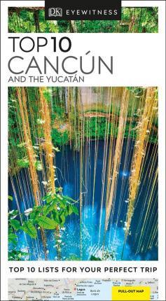 Cancun & Yucatan Top 10