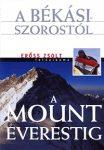 A Békási-szorostól a Mount Everestig (Erőss Zsolt fotóalbuma)