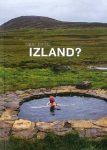 Miért éppen... Izland?
