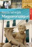 Hosszú hétvégék Magyarországon útikönyv - Kelet-nyugat könyvek