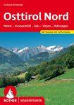 Osttirol Nord (60 Wanderungen und Bergtouren im Osttiroler Teil des Nationalparks Hohe Tauern) - RO 4099