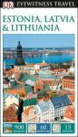 Estonia, Latvia & Lithuania Eyewitness Travel Guide
