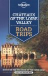 Chateaux of the Loire Valley Road Trips - Lonely Planet
