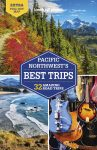 Pacific Northwest's Best Trips - Lonely Planet