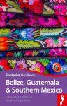 Belize, Guatemala & Southern Mexico - Footprint