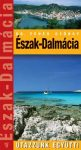Észak-Dalmácia - Utazzunk együtt!