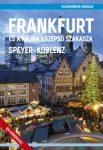 Frankfurt és a Rajna középső szakasza (Speyer – Koblenz) útikönyv - VilágVándor