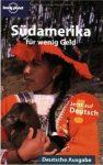 Südamerika für wenig Geld - Lonely Planet *