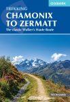 Chamonix to Zermatt - The Walker's Haute Route - Cicerone Press