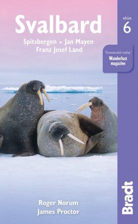 Svalbard (Spitsbergen) with Franz Josef Land and Jan Mayen - Bradt