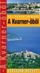 A Kvarner-öböl - Utazzunk együtt!