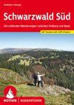 Schwarzwald Süd (Die schönsten Wanderungen zwischen Freiburg und Basel) - RO 4217