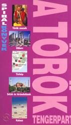 A török tengerpart útikönyv - Spirálkönyv