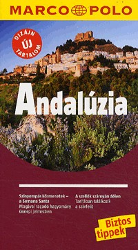 Andalúzia útikönyv - Marco Polo