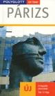 Párizs útikönyv - Polyglott