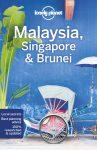 Malaysia, Singapore & Brunei - Lonely Planet