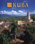 Kuba - A világ legszebb helyei