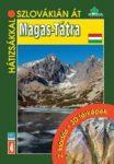 Magas-Tátra - 20 gyalogtúra útvonala