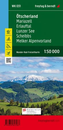 Ötscherland – Mariazell – Erlauftal – Lunzer See – Scheibbs – Melker Alpenvorland turistatérkép - f&b WK 031